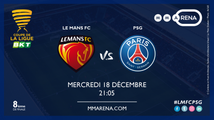 LE MANS FC - PARIS SAINT-GERMAIN